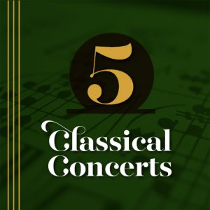 5 Classical Concerts Package